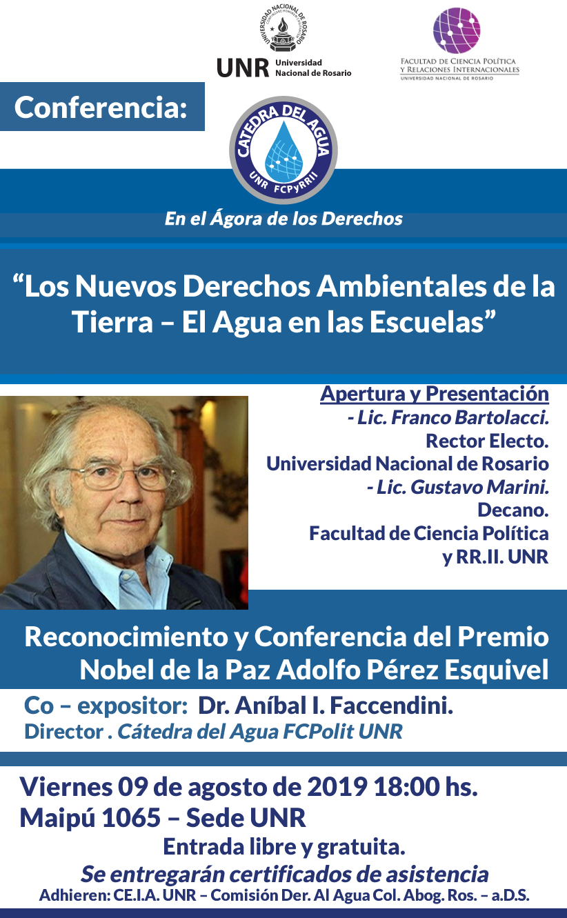 Reconocimiento y conferencia del Premio Nobel de la Paz Adolfo Pérez Esquivel (UNR Cátedra Libre del Agua)