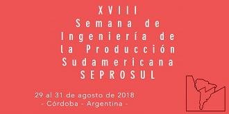 XVIII Semana de Ingeniería de la Producción Sudamericana